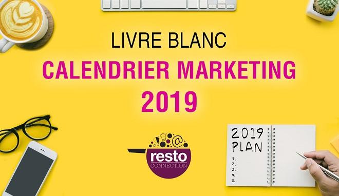 Calendrier marketing 2019 : 190 dates et événements pour animer votre restaurant